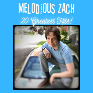 Melodious Zach 20 Greatest Hits [cd Hd]